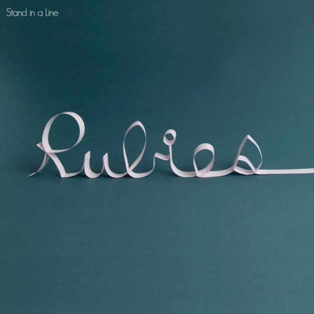 Rubies - Stand In A Line