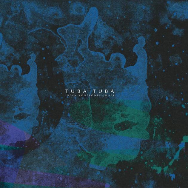 Tuba Tuba - Ingen Konfrontasjoner