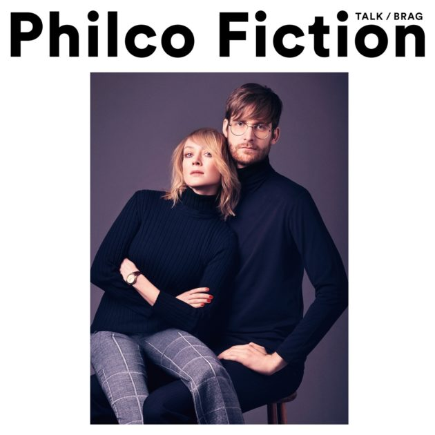 Philco Fiction - Talk/Brag