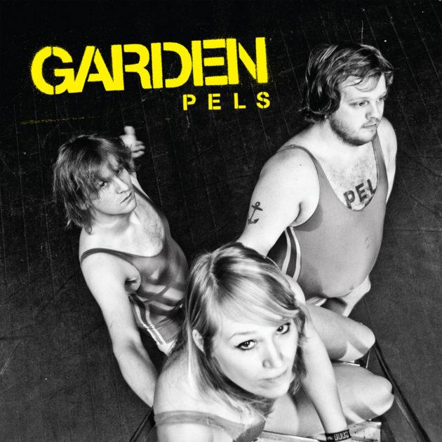 Garden - Pels