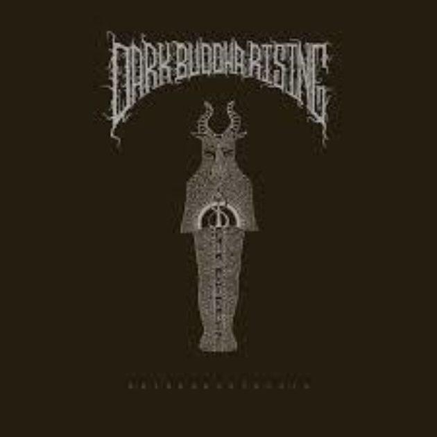 Dark Buddha Rising - Entheomorphosis