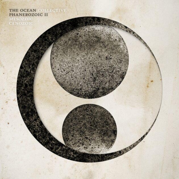 The Ocean - Phanerozoic II: Mesozoic / Cenozoic LP