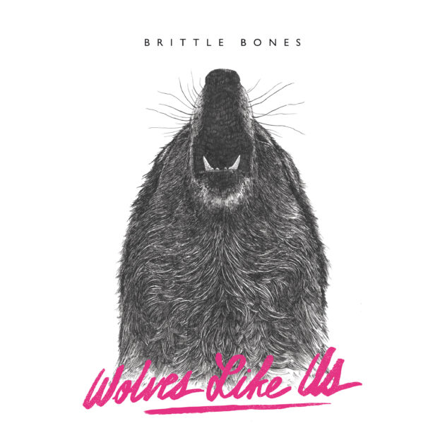 Wolves Like Us - Brittle Bones