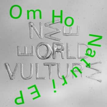 New World Vulture - Om Hu Naturi EP out Jan 22nd