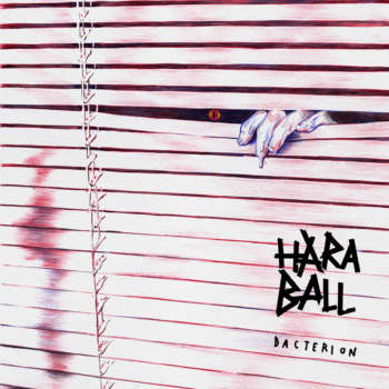 """Haraball release new single """"Bacterion"""""""