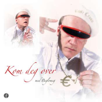 Beglomeg release new single Kom deg over