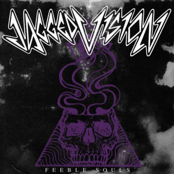 Jagged Vision release new single 'Feeble Souls'!