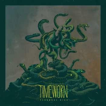 Timeworn - Venomous High out now!