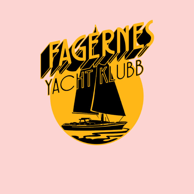 Fagernes Yacht Klubb - Closed in By Now / Gotta Go Back