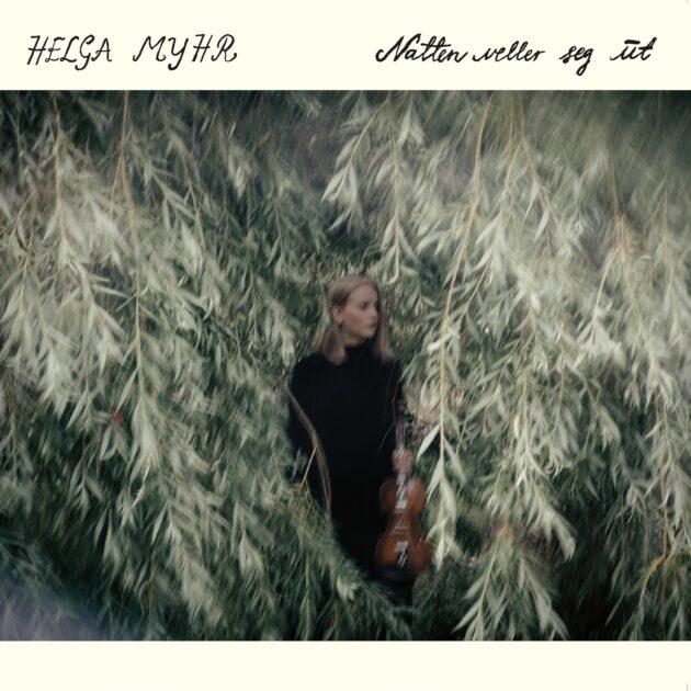 Helga Myhr - Natten veller seg ut
