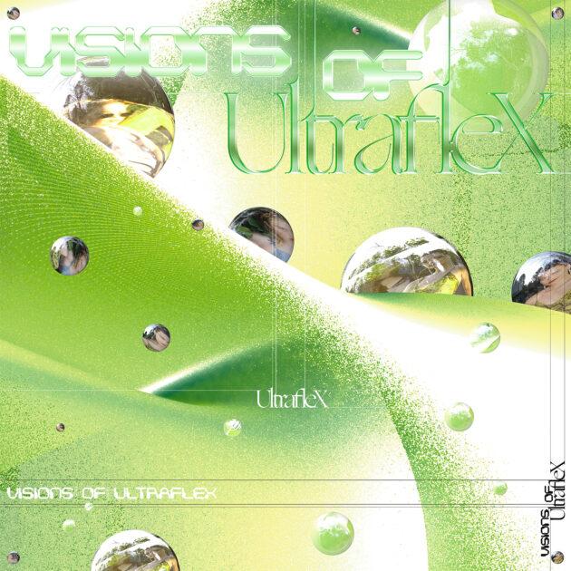 Ultraflex - Visions of Ultraflex