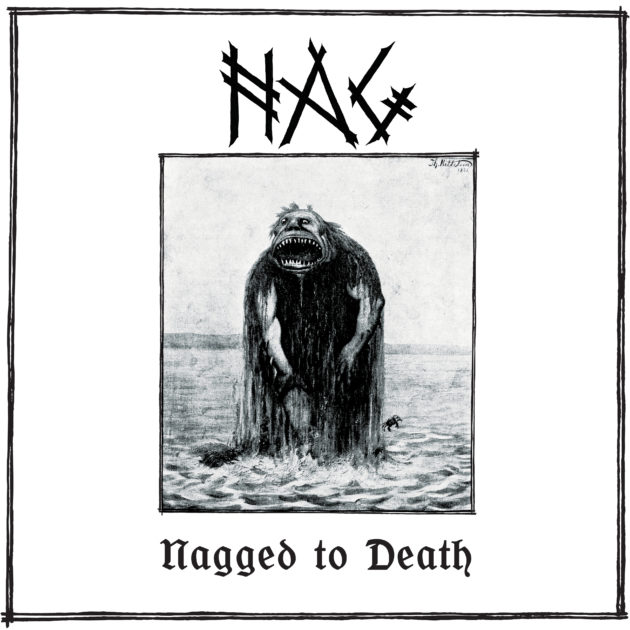 Nag - Nagged to Death