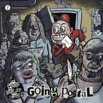 New single from The Good The Bad & The Zugly: Going Postal